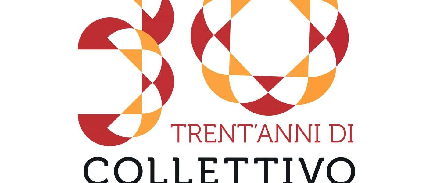30 anni di Collettivo Teatrale